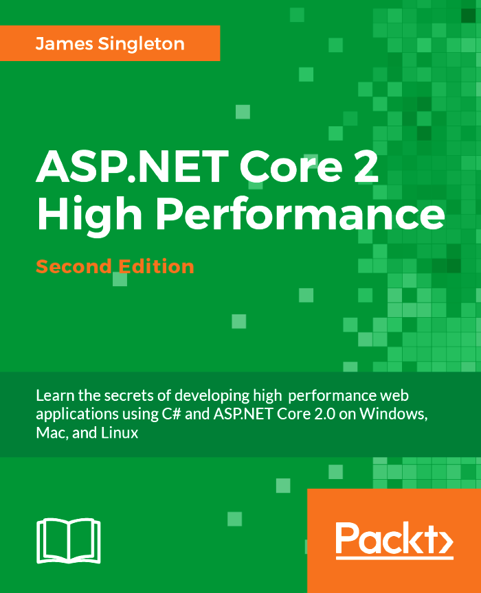 ASP.NET Core 2 High Performance Second Edition